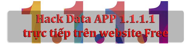 Hack data APP 1.1.1.1 trực tiếp trên Website