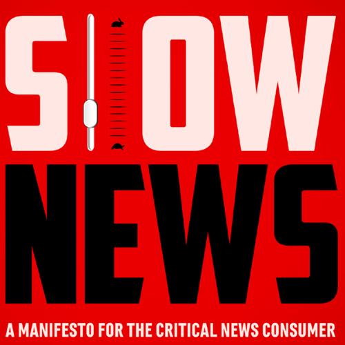 Slow News manifesto banner