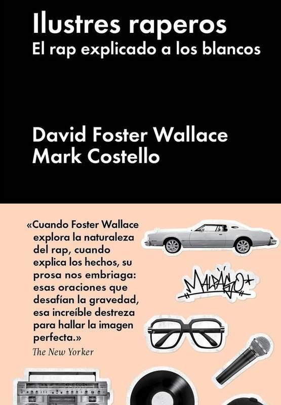 Entre montones de libros: Ilustres raperos. David Foster Wallace ...