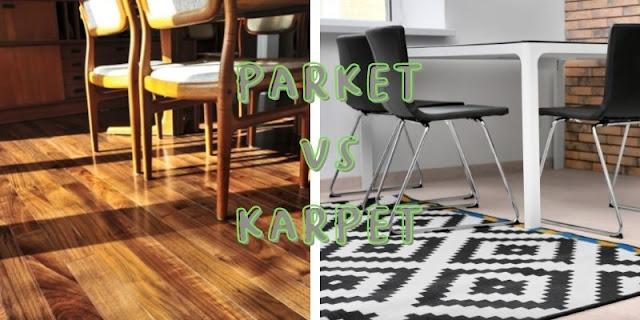 parket vs karpet