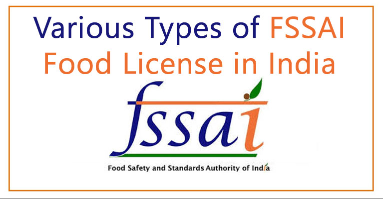 Various sorts of FSSAI Food License in India: eAskme