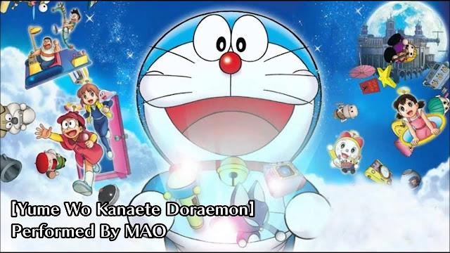 Lirik Lagu Yume wo Kanaete Doraemon - MAO