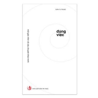 Đúng Việc (Tái Bản) ebook PDF EPUB AWZ3 PRC MOBI