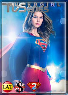 Supergirl (TEMPORADA 2) HD 1080P LATINO/INGLES