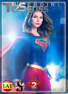 Supergirl (TEMPORADA 2) HD 1080P LATINO/INGLES