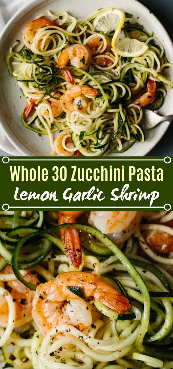Zucchini Pasta with Lemon Garlic Shrimp #healthy #whole30