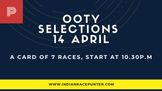 Ooty Race Selections 14 April