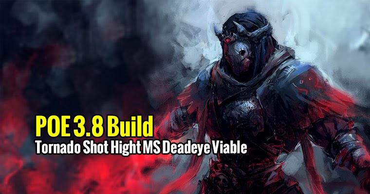 POE 3.8 Tornado Shot Hight MS Deadeye Viable Build