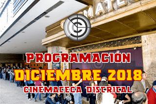 PROGRAMACIÓN DICIEMBRE 2018 CINEMATECA DISTRITAL