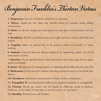 Benjamin Franklin's Thirteen Virtues