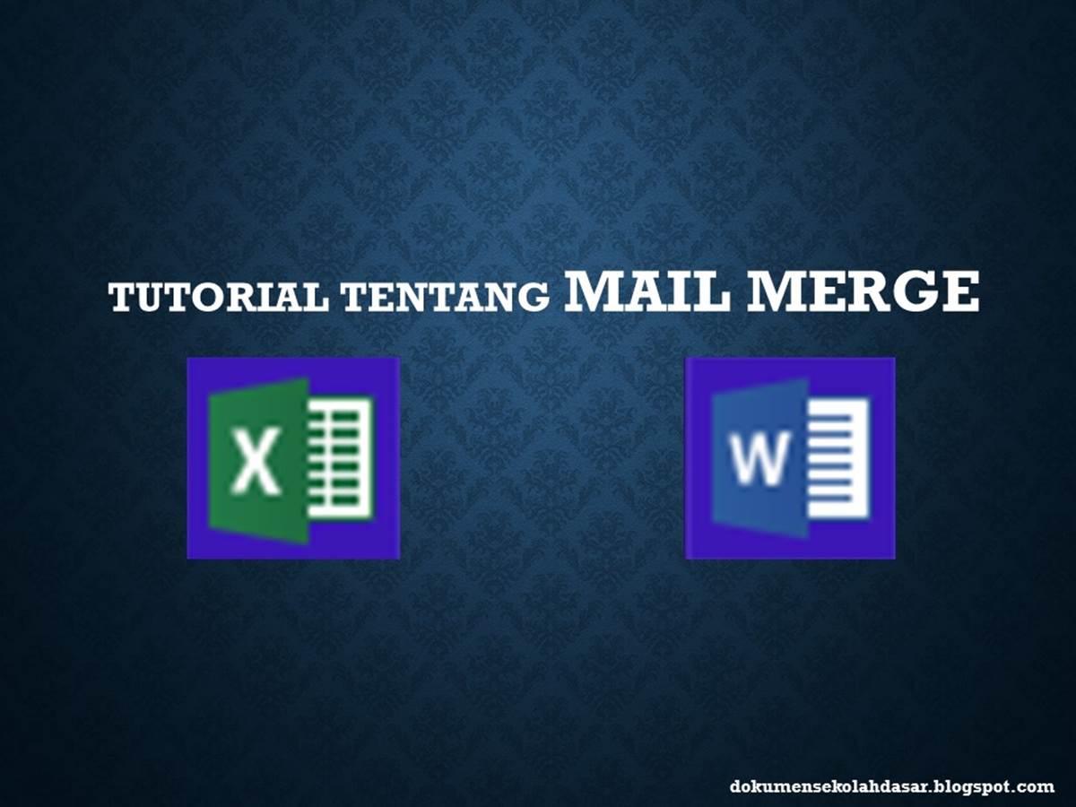 tutorial lengkap tentang mail merge