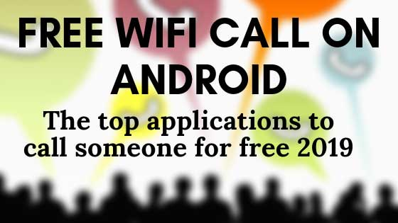 https://www.kaleemullahpro.com/2019/05/free-wifi-call-on-android.html
