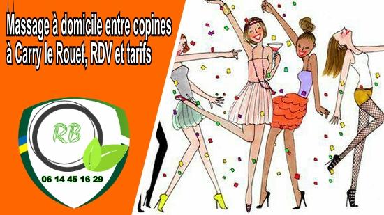 Massage à domicile entre copines à Carry le Rouet, RDV et tarifs;