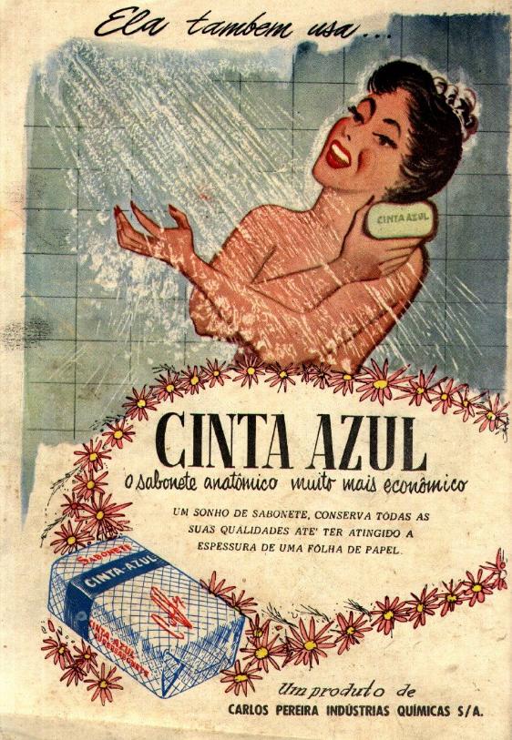 Propaganda dos anos 50 do Sabonete Cinta Azul que garantia qualidade do mesmo até o fim do uso