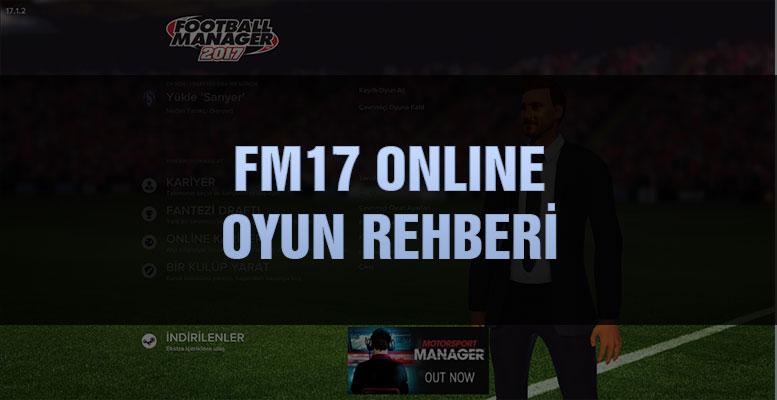fm17 online oyun rehberi football manager 2017 fm fm2017