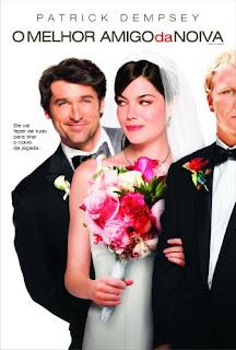 Assistir O Melhor Amigo da Noiva – (Dublado) – Online Full HD 720P 2009