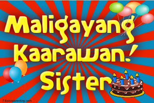Maligayang Kaarawan Sister