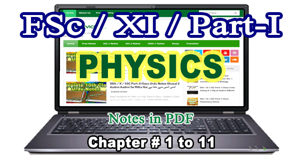 Free Download FSc Part-I 1st Year Physics Notes All Chapters