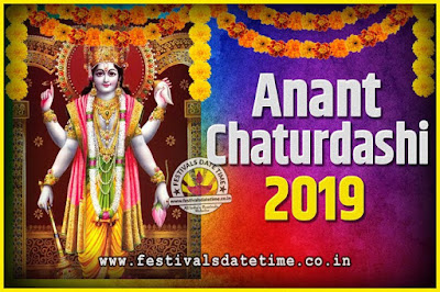 2019 Anant Chaturdashi Pooja Date and Time, 2019 Anant Chaturdashi Calendar