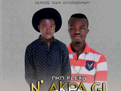 [Music]: Flexy ft. Bukandy - N Akpa gi