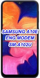 Samsung A10e SM-A102U U3 Eng Modem File-Firmware Download