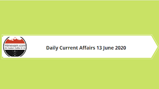 Daily Current Affairs 13 June 2020