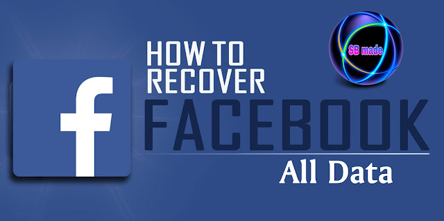 How to recover facebook all data