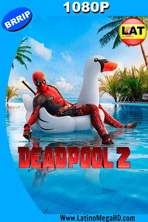 Deadpool 2 (2018) Super Duper Cut Latino HD 1080P - 2018