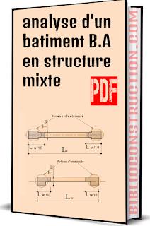 analyse d'un batiment B.A en structure mixte,analyse dun batiment b.a,  batiment b.a en structure,  analyse dun batiment b.a en,  batiment b.a en structure mixte,  structure mixte,