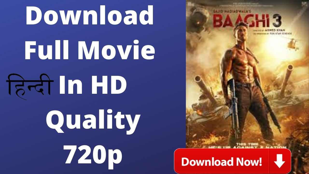 Baaghi 3 Full Movie Download 2020