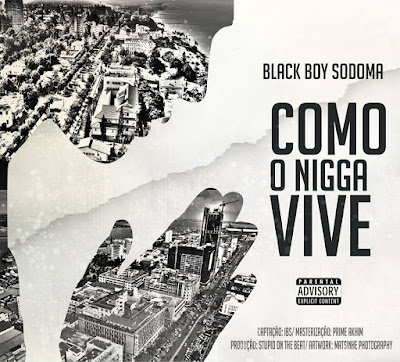 Sodoma - Como o nigga vive ( prod. Stupio on the beat )
