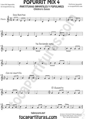Mix 4 Partitura de Flauta Travesera, flauta dulce y flauta de pico Dos Ranitas, Ya lloviendo está, Con mi Martillo, El Gusanito Popurrí Mix 4 Sheet Music for Flute and Recorder Music Score