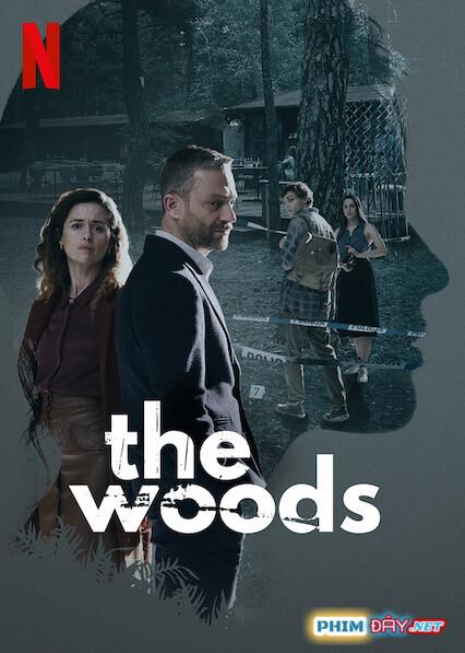 Rừng Thẳm (Phần 1) - The Woods (Season 1) (2020)