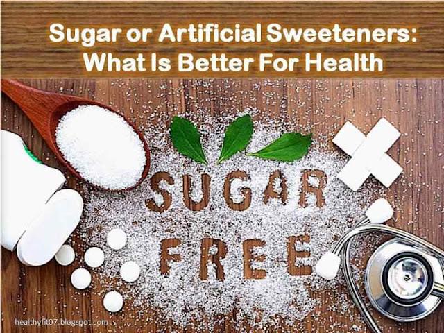 Sugar or Artificial Sweeteners
