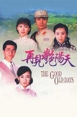 Ngày Mai Trời Lại Sáng - The Good Old Days (1996)