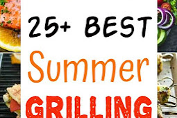 25+ Best Summer Grilling Recipes!