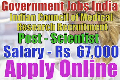 Indian Council of Medical Research ICMR Recruitment 2017
