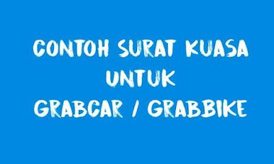 Contoh Surat Kuasa GrabCar dan GrabBike Terbaru Indonesia