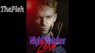 Novel Night Watcher Zero