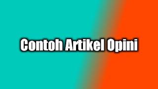 Contoh Artikel Opini