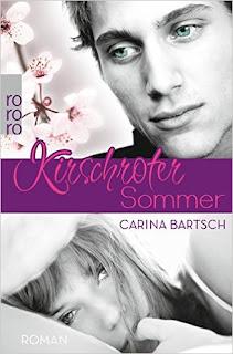 Kirschroter Sommer - Carina Bartsch