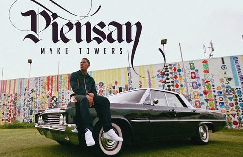 Myke Towers - Piensan
