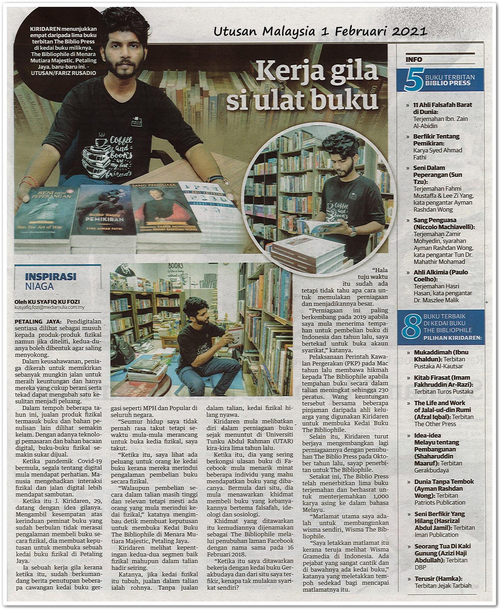 Kerja gila si ulat buku - Keratan akhbar Utusan Malaysia 1 Februari 2021