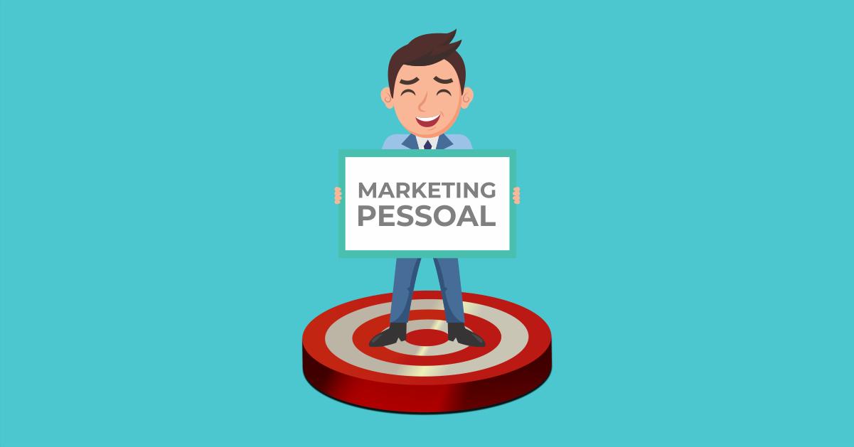 Como um bom marketing pessoal pode impulsionar sua carreira em 2021