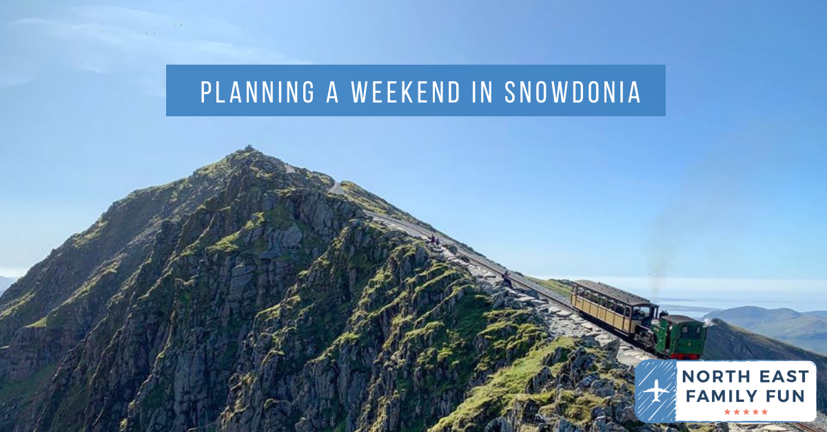 Planning a Weekend in Snowdonia