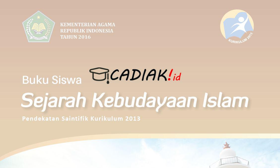 Buku Sejarah Kebudayaan Islam Kelas 12 MA Kurikulum 2013 Terbaru
