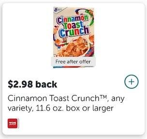 $2.98/1 General Mills Cinnamon Toast Crunch Cereal 11.6 oz or larger ibotta cashback rebate *HERE*