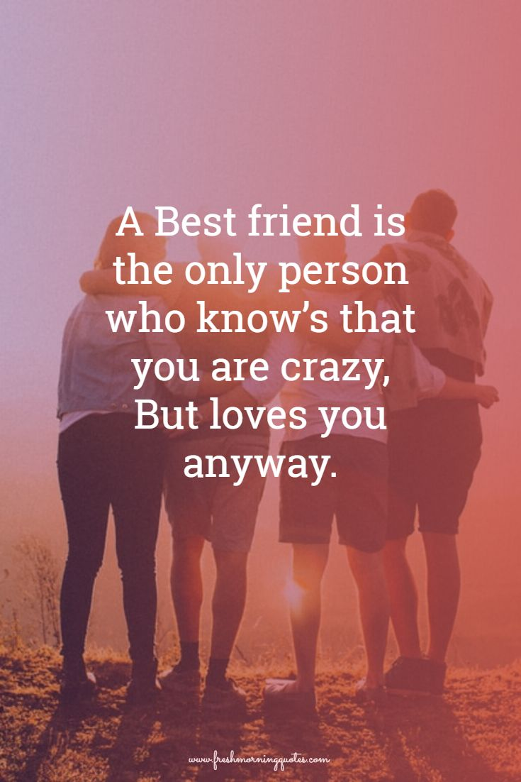 a best friend is the only person