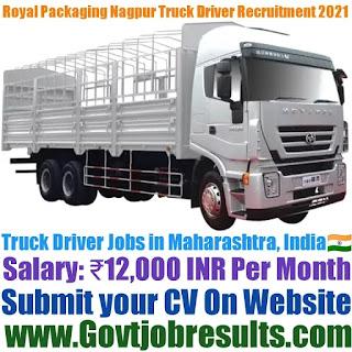 Royal Packaging Nagpur Truck Driver Recruitment 2021-22