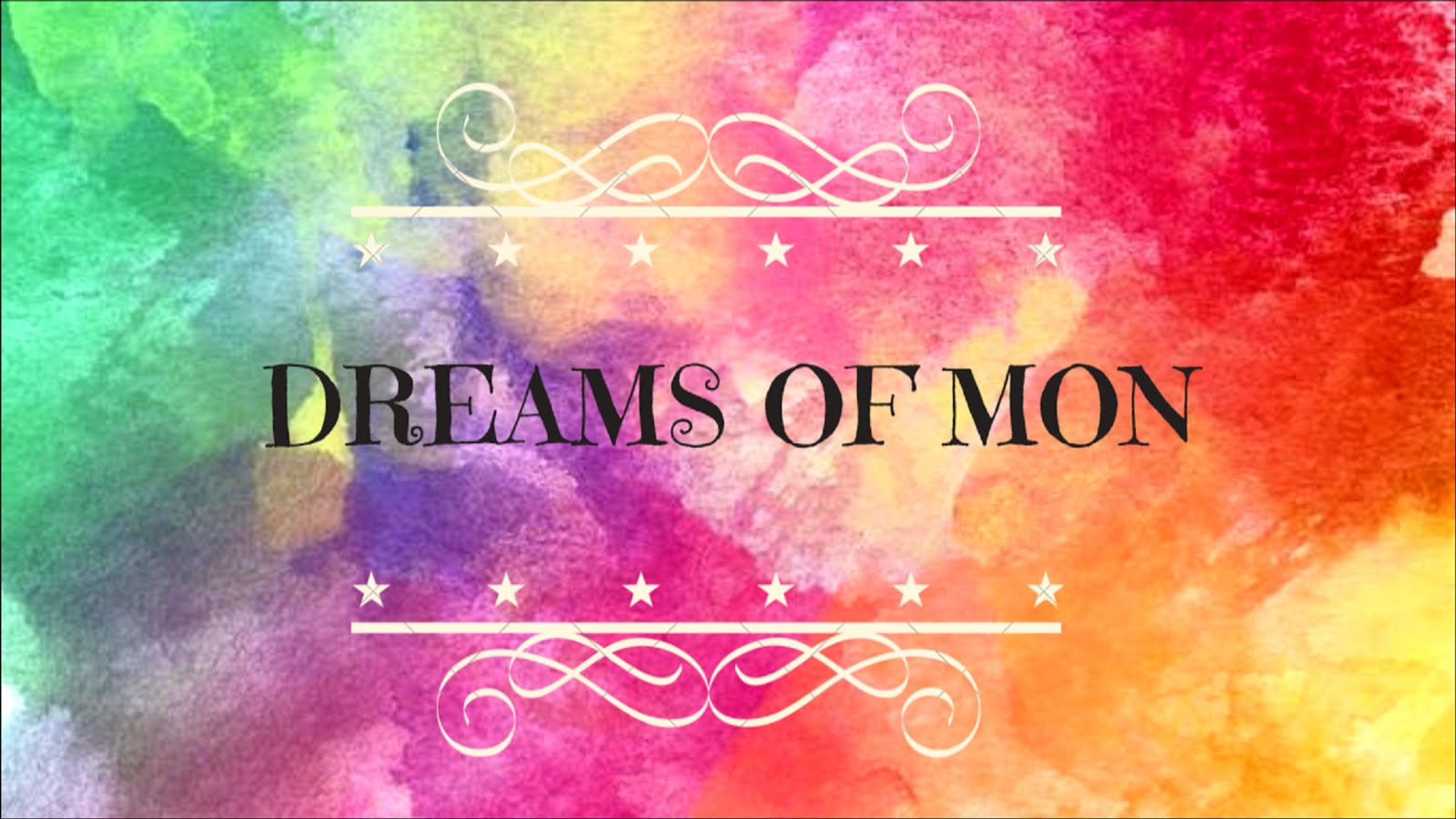 Dreams of Mon